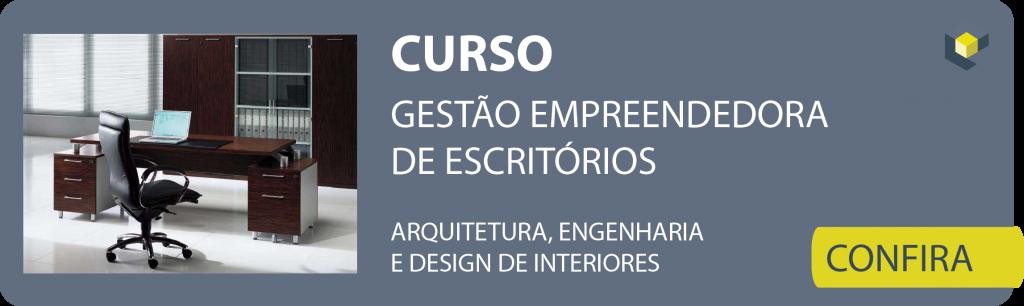 Curso Gestão Empreendedora de Escritórios de Arquitetura, Engenharia e Design de Interiores.